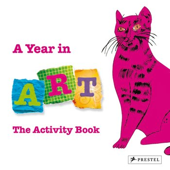 A Year in Art. The Activity Book