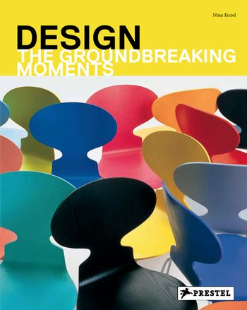 Design: The Groundbreaking Moments