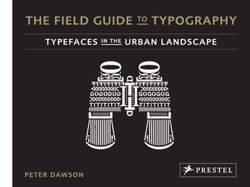 The Field Guide to Typography