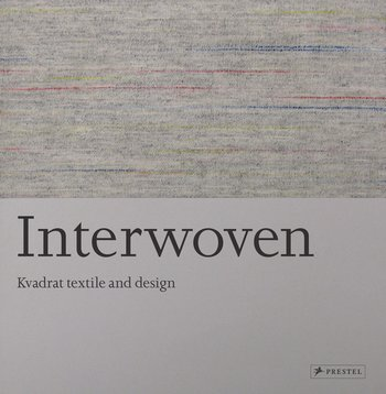 Interwoven: Kvadrat textile and design