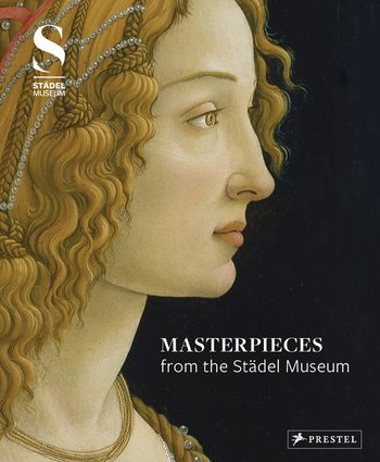 Masterpieces from the Städel Museum