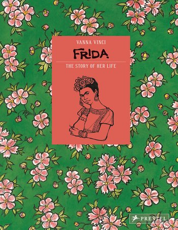 Frida Kahlo - The story of her life
