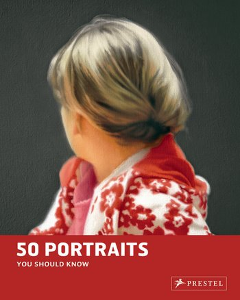 Portraits: 50 Paintings You Should Know
