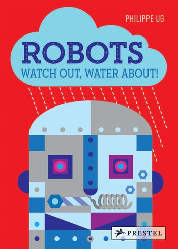 Robots, Watch Out, Water About!