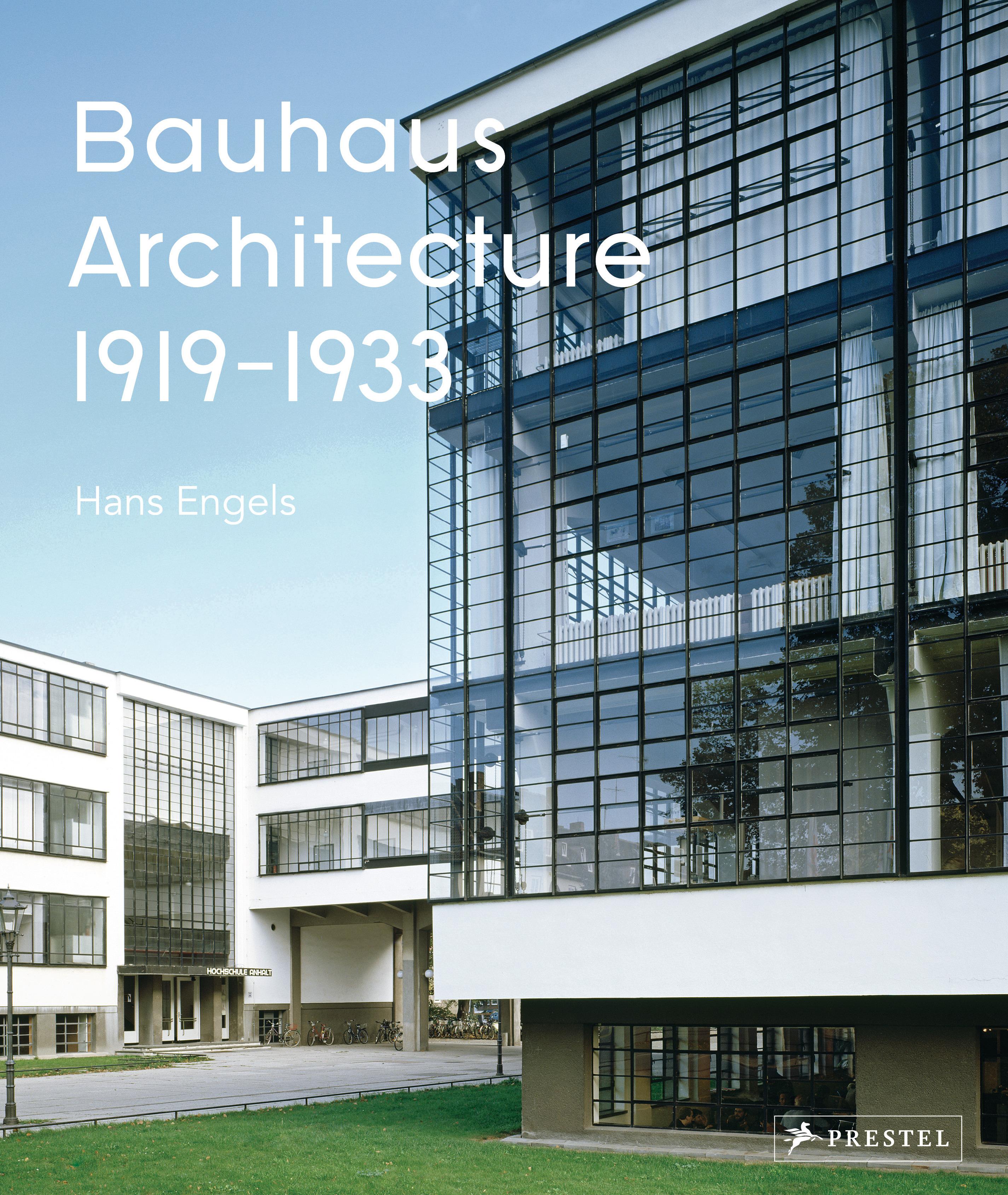 Bauhaus Architecture. Prestel Publishing (Hardcover