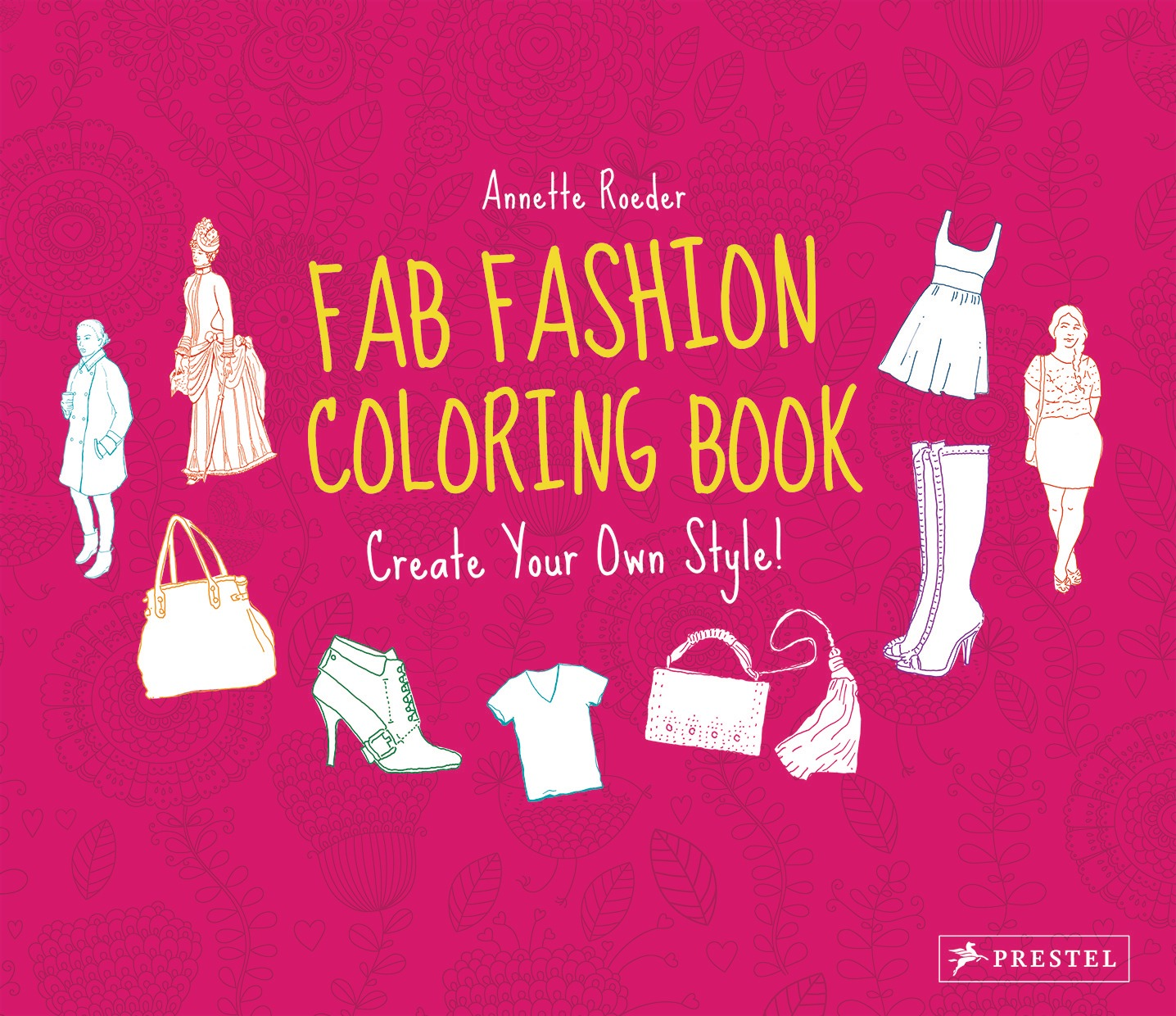 Annette Roeder Fab Fashion Coloring Book Prestel Publishing